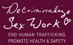 Decriminalize Head Work | End Human Trafficking. Promote Health & Safety.